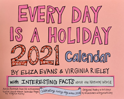Everyday is a Holiday 2021 Calendar